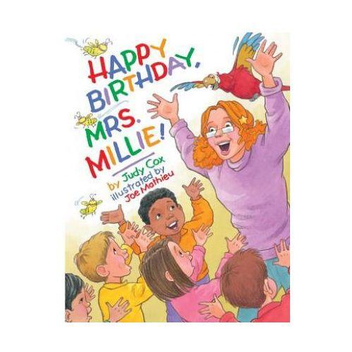 Happy Birthday, Mrs. Millie! (9780761461265)