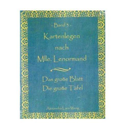 Kartenlegen nach Mlle. Lenormand. Bd.3