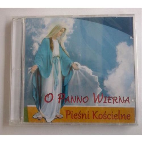 O Panno wierna - CD