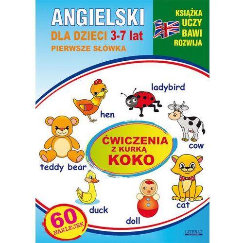 Angielski dla dzieci 3-7l. ćwiczenia z kurką Koko, oprawa miękka