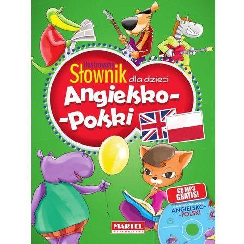 ILUSTROWANY SŁOWNIK DLA DZIECI ANGIELSKO-POLSKI + CD - KATARZYNA SANDECKA (128 str.)