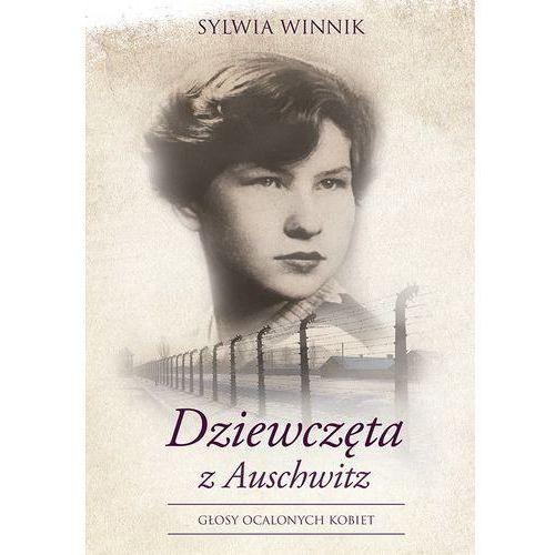 Dziewczęta z Auschwitz - Sylwia Winnik (EPUB)