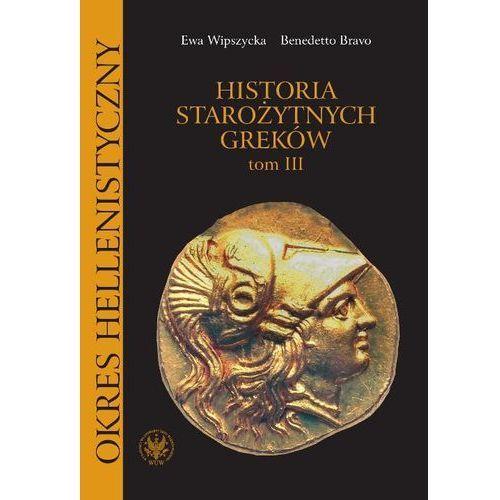 Historia starożytnych Greków. Tom 3, oprawa broszurowa