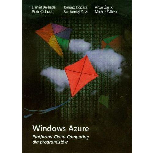 Windows Azure Platforma Cloud Computing dla programistów - praca zbiorowa - ebook