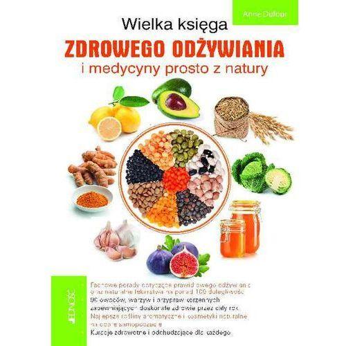 Wielka księga zdrowego odżywiania i medycyny prosto z natury, Jedność