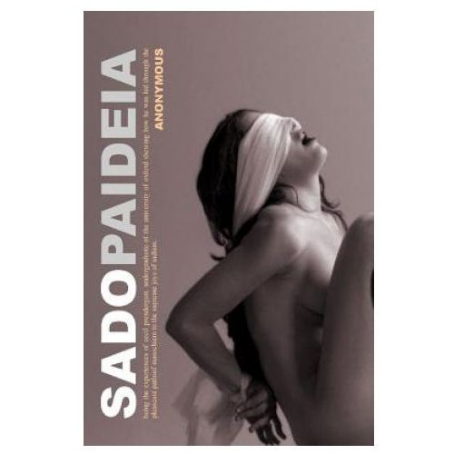 Sadopaideia: First-Time Submissive-Male Bdsm Classic Victorian Erotica