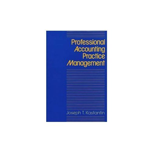 Professional Accounting Practice Management (9780899302904)