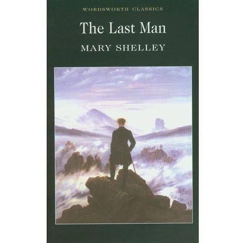 The Last Man - Mary Shelley - Zostań stałym klientem i kupuj jeszcze taniej (9781840224030)