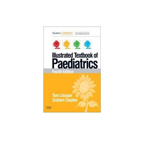 Illustrated Textbook of Paediatrics 4e, Mosby