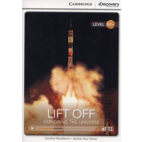 Lift Off: Exploring the Universe. Cambridge Discovery Education Interactive Readers (z kodem) (9781107692497)