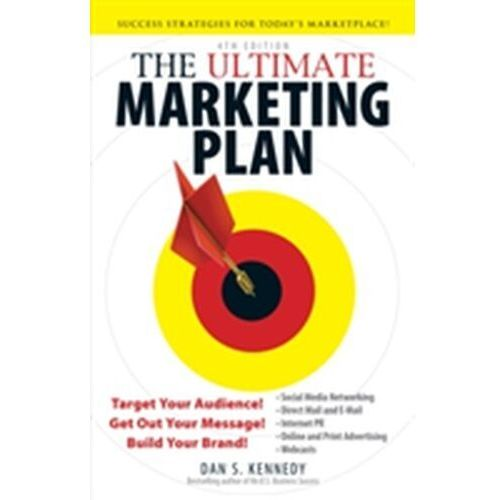 Ultimate Marketing Plan, Kennedy, Dan S.