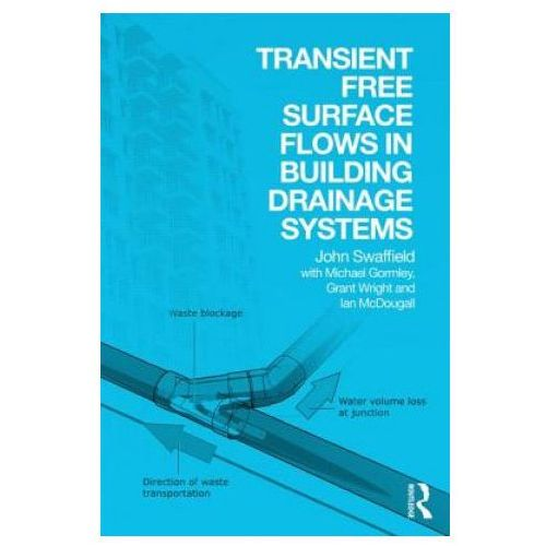 Transient Free Surface Flows in Building Drainage Systems