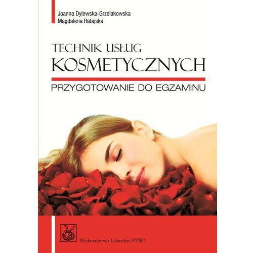 Technik usług kosmetycznych Przygotowanie do egzaminu (260 str.)