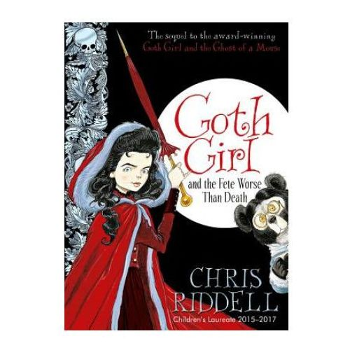 Goth Girl and the Fete Worse Than Death, Pan Macmillan