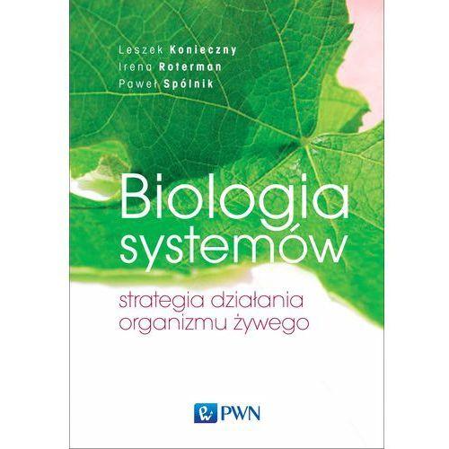 Biologia systemów. Strategia działania organizmu żywego (9788301191962)