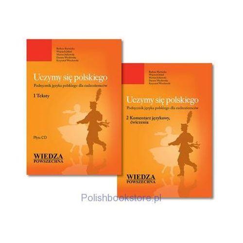 Uczymy się polskiego. Podręcznik języka polskiego dla cudzoziemców T. 1, 2 + CD mp3 [Barbara Bartnicka, Wojciech Jekiel, Marian Jurkowski, Danuta Wasilewska, Krzysztof Wrocławski] (9788363556501)