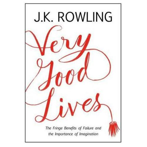 Very Good Lives, J.K. Rowling