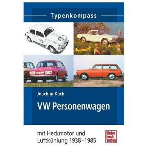 VW Personenwagen - mit Luftkühlung 1938 - 2003 (9783613036758)