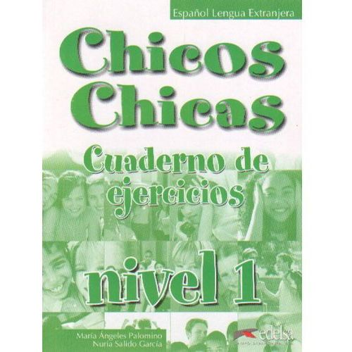 CHICOS CHICAS 1 GIMNAZJUM ĆWICZENIA (2011)
