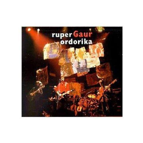 Gaur - Ordorika, Ruper (Płyta CD)
