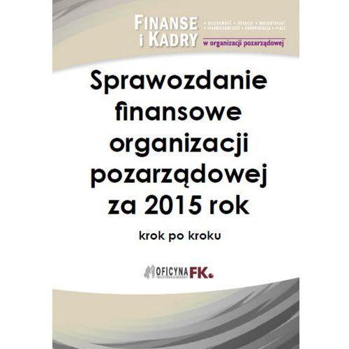 Sprawozdanie finansowe organizacji pozarządowej za 2015 rok - Katarzyna Trzpioła, dr Katarzyna Trzpioła