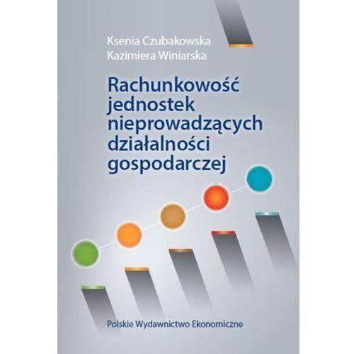 Rachunkowość jednostek nieprowadzących działalności gospodarczej (9788320821888)