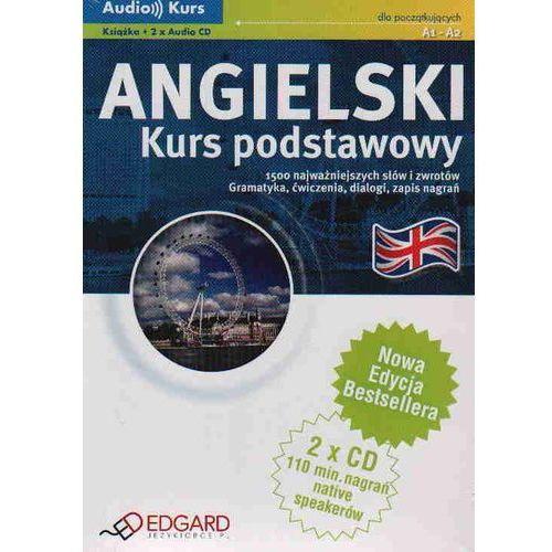 Angielski. Kurs Podstawowy A1 - A2. Audio Kurs (Książka + 2 Cd) (9788360415955)