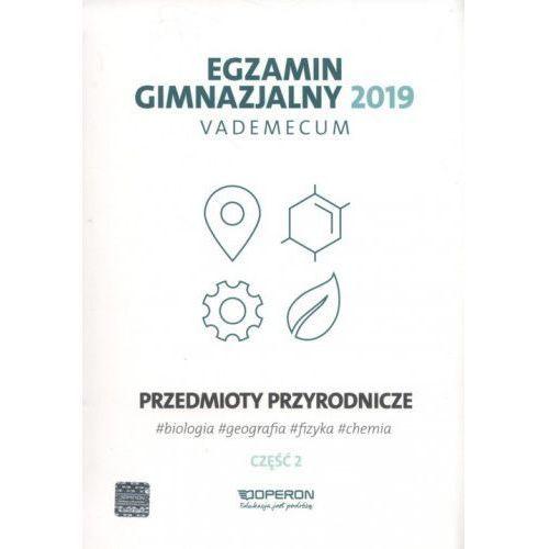 Vademecum 2019 GIM Przedmioty przyrod. cz.2 OPERON - Praca zbiorowa, praca zbiorowa