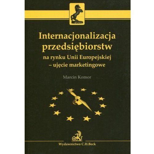 Zachowania rynkowe mikro-, małych i średnich przedsiębiorstw w Polsce. Diagnoza, analiza, scenariusz - Izabella Steinerowska-Streb, C.H. Beck