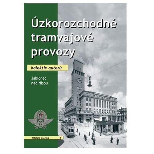 Úzkorozchodné tramvajové provozy – Jablonec nad Nisou Eva Doležalová