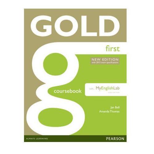 Gold First. Podręcznik + MyEnglishLab, oprawa miękka