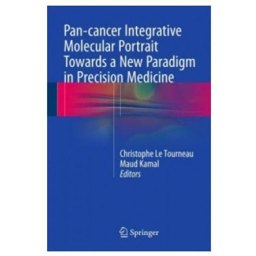 Pan-cancer Integrative Molecular Portrait Towards a New Paradigm in Precision Medicine