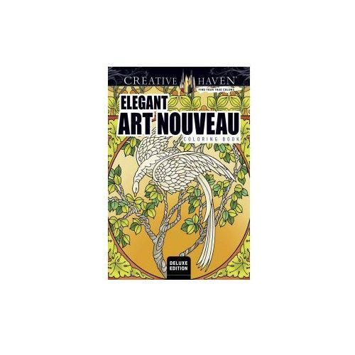Creative Haven Deluxe Edition Elegant Art Nouveau Coloring Book (9780486809151)