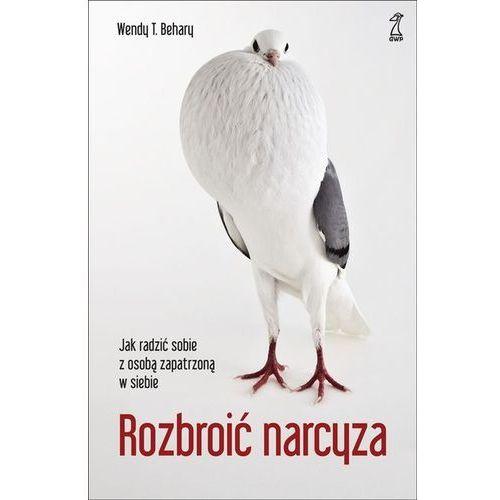 Rozbroić narcyza, Wydawnictwo GWP
