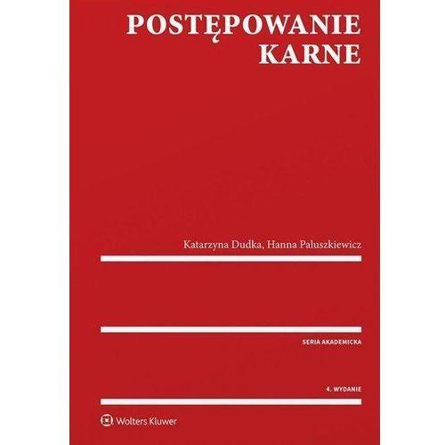 Postępowanie karne - Dudka Katarzyna, Paluszkiewicz Hanna (9788381600668)
