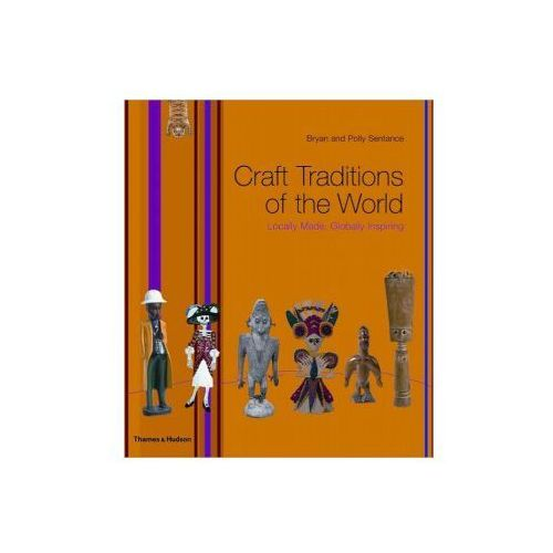 Craft Traditions of the World, Thames Hudson LTD