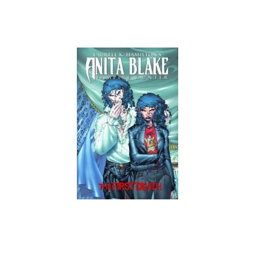 Laurell K. Hamilton's Anita Blake, Vampire Hunter: The First Death