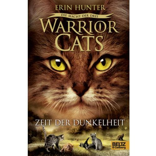 Warrior Cats, Die Macht der drei, Zeit der Dunkelheit Hunter, Erin (9783407811356)