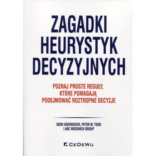 Zagadki heurystyk decyzyjnych - Gigerenzer Gerd, Todd Peter M., oprawa broszurowa
