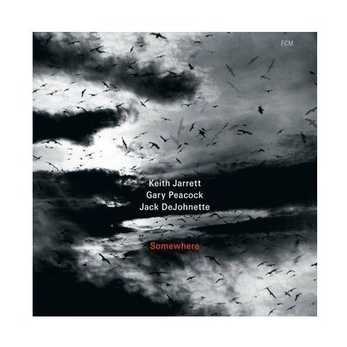 SOMEWHERE - Keith Jarrett, Gary Peacock, Jack DeJohnette (Płyta CD) (0602527663708)