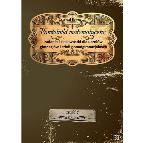 Pamiętniki matematyczne - Wysyłka od 3,99 - porównuj ceny z wysyłką, oprawa miękka