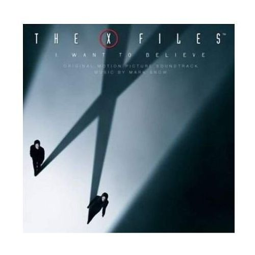 Z Archiwum X - Chcę wierzyć (OST) - Soundtrack (Płyta CD) (0028947810285)