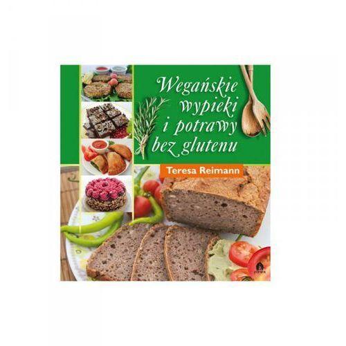 Wegańskie wypieki i potrawy bez glutenu T.Reimann