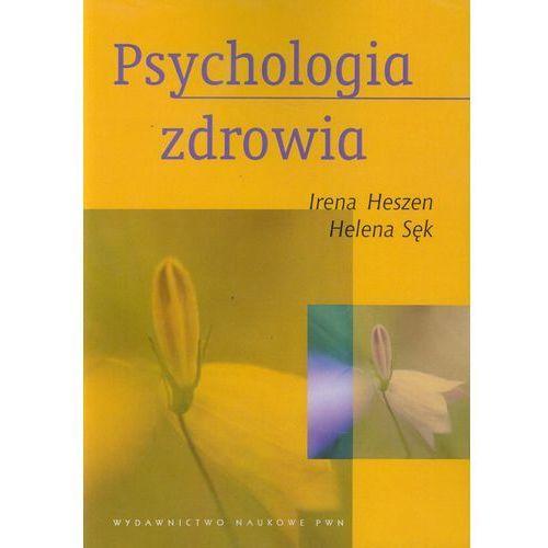 Psychologia zdrowia, Heszen Irena, Sęk Helena