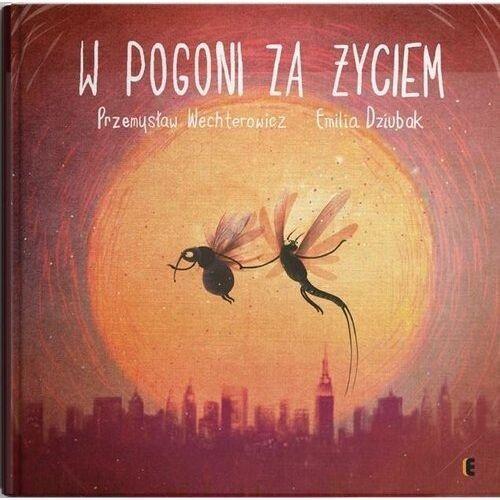 W pogoni za życiem w.2020 - przemysław wechterowicz,emilia dziubak