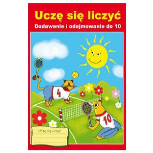 Uczę się liczyć Dodawanie i odejmowanie do 10 - Beata Guzowska (2019)