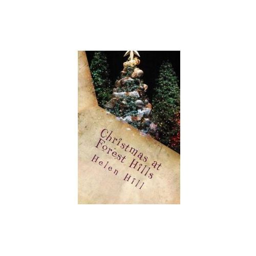 Christmas at Forest Hills: A Special Christmas Sequel in the Forest Hills Series (9781494242503)
