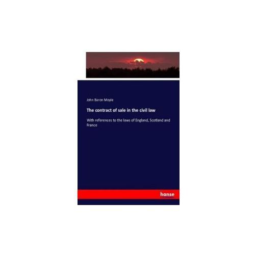 The contract of sale in the civil law (9783743345546)