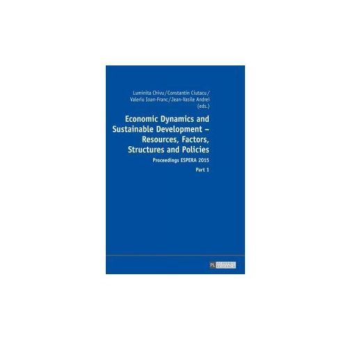Economic Dynamics and Sustainable Development - Resources, Factors, Structures and Policies (9783631673300)