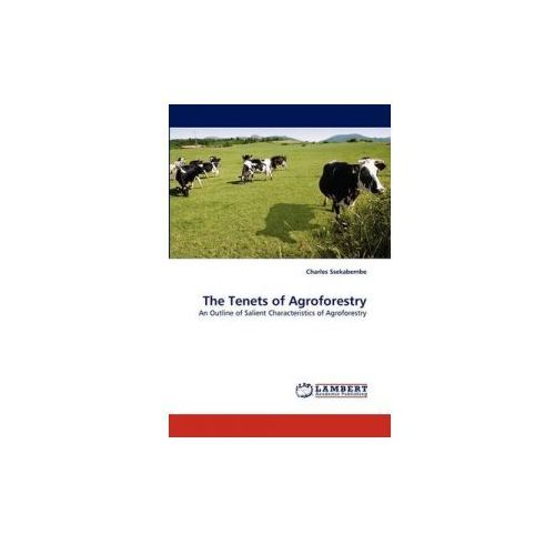The Tenets of Agroforestry (9783844301786)